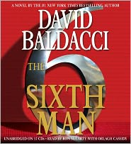 The Sixth Man (Sean King and Michelle Maxwell Series #5) - David Baldacci, Read by Ron McLarty