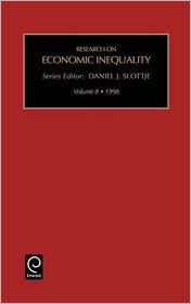 Research on Economic Inequality: Vol 8 - D.J. Slottje (Editor)