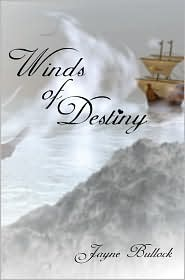 Winds of Destiny - Jayne Bullock