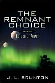 The Remnant Choice - J.L. Brunton