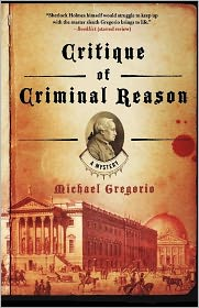 Critique of Criminal Reason (Hanno Stiffeniis Series #1) - Michael Gregorio