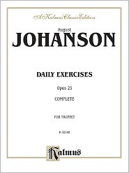 Daily Exercises, Op. 25: Complete - August Johanson