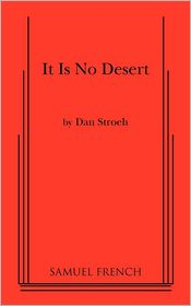 It Is No Desert - Dan Stroeh
