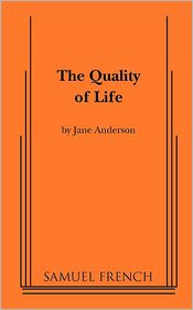 Quality Of Life, The - Jane Anderson