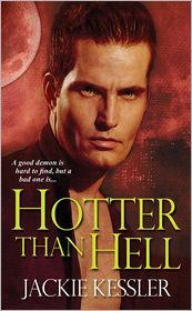 Hotter Than Hell (Hell on Earth Series #3) - Jackie Kessler