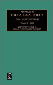 Perspectives On The Social Functions Of Schools - K K Wong (Editor)