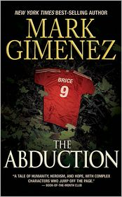 The Abduction - Mark Gimenez
