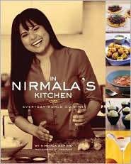 In Nirmala's Kitchen: Everyday World Cuisine - Nirmala Narine
