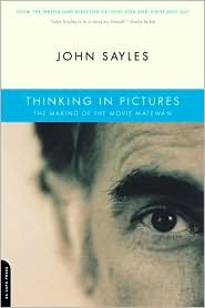Thinking In Pictures - John Sayles