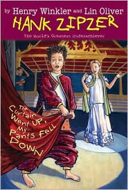 The Curtain Went Up, My Pants Fell Down #11 - Henry Winkler, Lin Oliver, Jesse Joshua Watson (Illustrator)