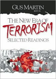 The New Era Of Terrorism - Gus Martin (Editor)