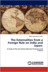 The Externalities From A Foreign Rule On India And Japan