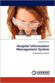 Hospital Information Management System - Ajisafe Olufunke