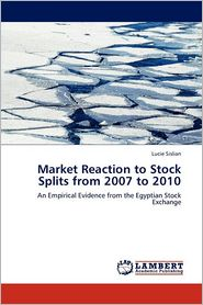 Market Reaction To Stock Splits From 2007 To 2010 - Lucie Sislian