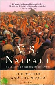The Writer and the World: Essays - V.S. Naipaul, Pankaj Mishra (Introduction)