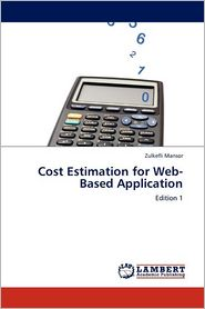 Cost Estimation For Web-Based Application - Zulkefli Mansor