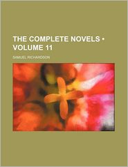 The Complete Novels (Volume 11) - Samuel Richardson