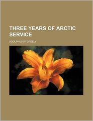 Three Years of Arctic Service