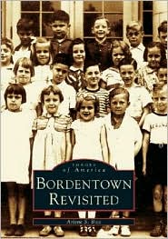 Bordentown Revisited, New Jersey (Images of America Series) - Arlene S. Bice