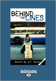 Behind The Lines (Large Print 16pt) - J.T. Wilson