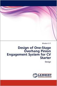 Design Of One-Stage Overhang Pinion Engagement System For Cv Starter - Bhaskar S.P.
