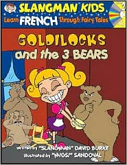 Goldilocks and the 3 Bears: Level 2: Learn French Through Fairy Tales - David Burke, Migs Sandoval (Illustrator)