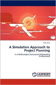 A Simulation Approach To Project Planning - Sami Kara