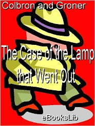 The Case of the Lamp That Went Out - Grace Isabel Colbron, Auguste Groner