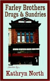 Farley Brothers Drugs and Sundries - Kathryn North