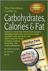 The NutriBase Guide to Carbohydrates, Calories and Fat in Your Food - NutriBase