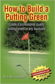 How to Build a Putting Green - S. Barry Hamdani