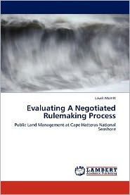 Evaluating A Negotiated Rulemaking Process - Lavell Merritt