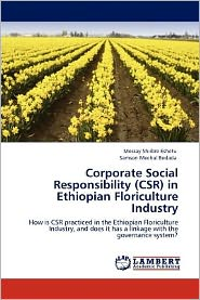 Corporate Social Responsibility (Csr) In Ethiopian Floriculture Industry