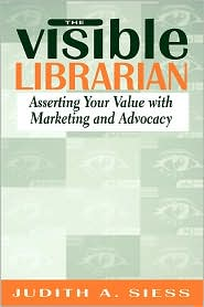 Visible Librarian - Judith A. Siess