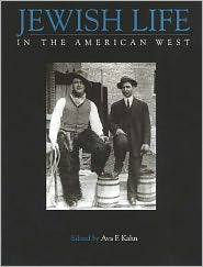 Jewish Life in the American West - Ava Kahn