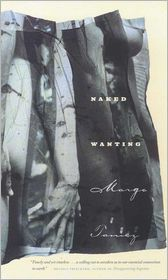 Naked Wanting - Margo Tamez