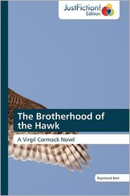 The Brotherhood of the Hawk - Raymond Best, Best Raymond
