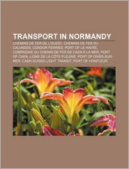 Transport In Normandy - Books Llc