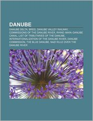 Danube - Books Llc