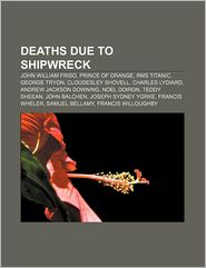 Deaths Due To Shipwreck - Books Llc