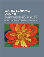Seattle Seahawks Coaches - Books Llc
