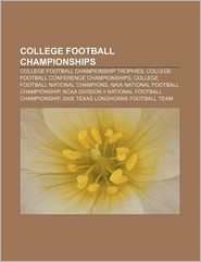 College Football Championships - Books Llc