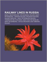 Railway Lines In Russia - Books Llc