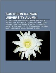 Southern Illinois University alumni: Bill Heller, Michael Swango, John M. Reich, Rich Whitney, Earl W. Stafford, Kenneth Zucker, Dolph Stanley - Source: Wikipedia