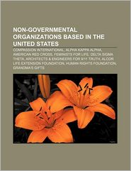 Non-Governmental Organizations Based In The United States - Books Llc