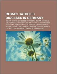 Roman Catholic Dioceses in Germany: Roman Catholic Diocese of Passau, Roman Catholic Archdiocese of Berlin