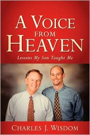 A Voice From Heaven - Charles J Wisdom