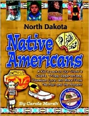 North Dakota Native Americans - Carole Marsh, Manufactured by Gallopade International