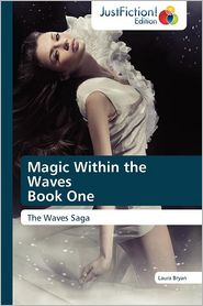Magic Within the Waves Book One