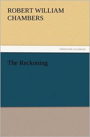 The Reckoning - Robert W. Chambers